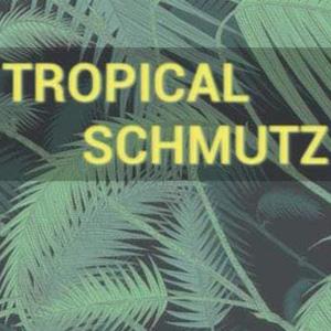 Tropical Schmutz x Noar Crew