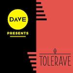 DAVE pres.:»Sperrstunde« — Toleravediskussionsrunde